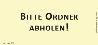 Bedruckte Haftnotiz - Bitte Ordner abholen!  gelb/schwarz