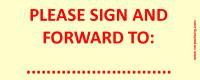 Bedruckte Haftnotiz - Please sign and forward to: ... gelb/rot