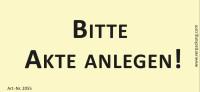 Bedruckte Haftnotiz - Bitte Akte anlegen!  gelb/schwarz