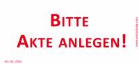 Bedruckte Haftnotiz - Bitte Akte anlegen!  weiß/rot