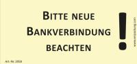 Bedruckte Haftnotiz - Bitte neue Bankverbindung beachten!  gelb/schwarz