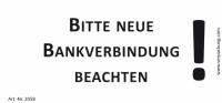 Bedruckte Haftnotiz - Bitte neue Bankverbindung beachten!  weiß/schwarz