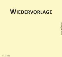 Bedruckte Haftnotiz - Wiedervorlage  gelb/schwarz