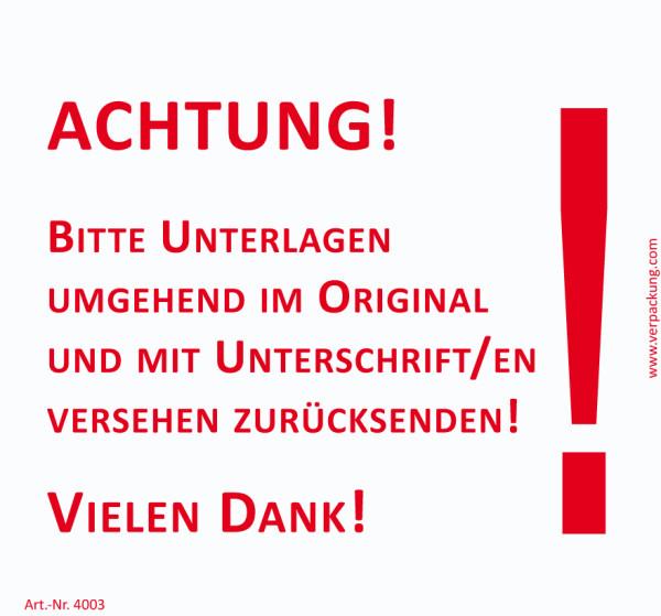 Bedruckte Haftnotiz - Achtung! Bitte Unterlagen umgehend im Original und mit Unterschrift versehen zurücksenden! weiß/rot