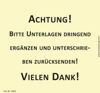 Bedruckte Haftnotiz - Bitte Unterlagen dringend ergänzen...  gelb/schwarz