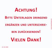 Bedruckte Haftnotiz - Bitte Unterlagen dringend ergänzen... weiß/rot