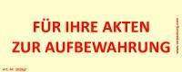 Bedruckte Haftnotiz - Für Ihre Akten zur Aufbewahrung gelb/rot