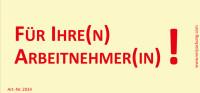 Bedruckte Haftnotiz - Für Ihre(n) Arbeitnehmer(in)! gelb/rot