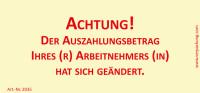 Bedruckte Haftnotiz - Achtung! Der Auszahlungsbetrag Ihres(r) Arbeinehmers(in) hat sich geändert. gelb/rot
