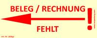 Bedruckte Haftnotiz - Beleg/Rechnung fehlt (Pfeil nach links) gelb/rot