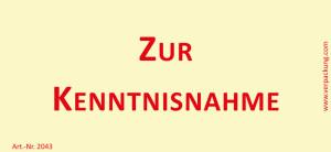 Bedruckte Haftnotiz - Zur Kenntnisnahme  gelb/rot