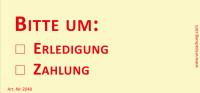 Bedruckte Haftnotiz - Bitte um o Erledigung  o Zahlung  gelb/rot