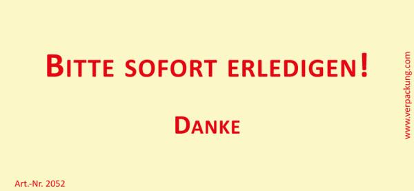 Bedruckte Haftnotiz - Bitte sofort erledigen! Danke  gelb/rot