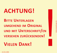Bedruckte Haftnotiz - Achtung! Bitte Unterlagen umgehend im Original und mit Unterschrift versehen zurücksenden!  gelb/rot
